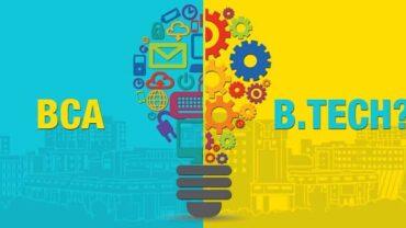 BCA Vs. B.Tech
