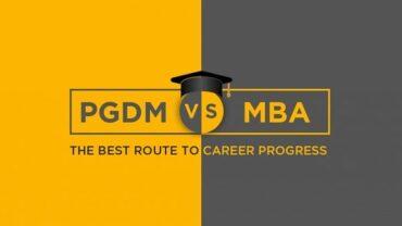 PGDM Vs. MBA