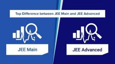 JEE Main vs. JEE Advanced